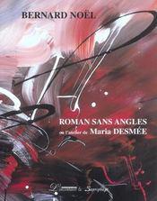 Roman sans angles ou l'atelier de Maria Desmée - Intérieur - Format classique