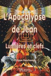L'apocalypse de Jean ; lumières et clefs - Couverture - Format classique