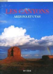 Les canyons. arizona et utah - Couverture - Format classique