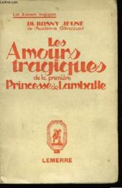 Les amours tragiques de la première Princesse de Lomballe - Couverture - Format classique