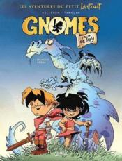 Gnomes de Troy t.1 ; humour rural  - Christophe Arleston - Didier Tarquin - Dav - Lyse
