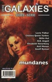 Vente livre :  Revue Galaxies Sf ; Mundanes (Edition 2010)  - Revue Galaxies Sf