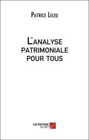 L'analyse patrimoniale pour tous - Couverture - Format classique