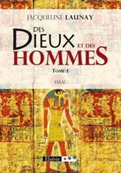Des dieux et des hommes t.1 - Couverture - Format classique