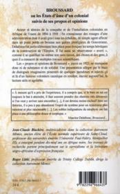 Broussard ou les états d'âme d'un colonial ; ses propos et opinions - 4ème de couverture - Format classique