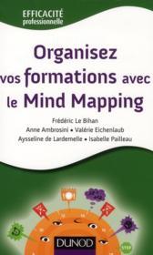 Organisez vos formations avec le mind mapping - Couverture - Format classique