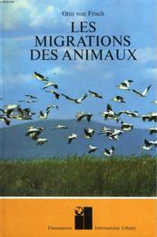 Les Migrations Des Animaux. - Couverture - Format classique