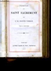Visites Au Saint De Sacrement Et A La Sainte Vierge - Couverture - Format classique