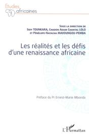 Les realites et les defis d'une renaissance africaine