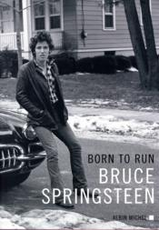 Vente livre :  Born to run  - Bruce Springsteen