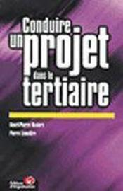 Conduire un projet tertia  - Maders - Pierre Lemaitre - Henri-Pierre Maders