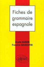 Fiches De Grammaire Espagnole - Intérieur - Format classique