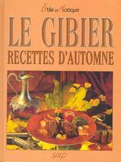 Le gibier ; recettes d'automne - Intérieur - Format classique