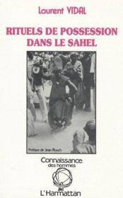 Rituels de possession dans le Sahel - Couverture - Format classique