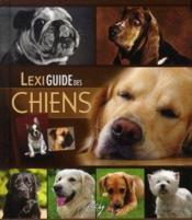 Lexiguide des chiens - Couverture - Format classique