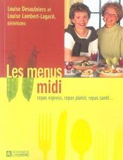 Les menus midi ; repas express, repas plaisir, repas santé... - Intérieur - Format classique