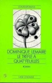 Le Trefle A Quat'Feuilles - Couverture - Format classique