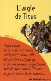 Le Roman L'Aigle De Titus - Lecture En Tete - Cm1, Cm2 - Intérieur - Format classique