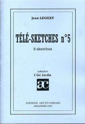 Télé-sketches t.5 ; 8 sketches - Intérieur - Format classique