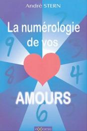 La Numérologie de vos amours - Couverture - Format classique