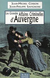 Les grandes affaires criminelles d'Auvergne - Intérieur - Format classique