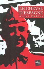 Le Cheval D'Espagne - Intérieur - Format classique