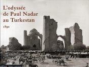 L'odyssée de Paul Nadar au Turkestan ; 1890 - Intérieur - Format classique