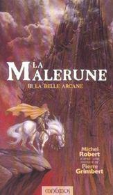 La Malerune 3 - La Belle Arcane - Intérieur - Format classique