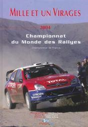Mille Et Un Virages 2004 ; Championnat Du Monde Des Rallyes - Intérieur - Format classique