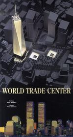 World Trade Center - Intérieur - Format classique