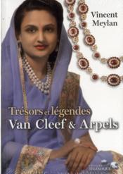 Trésors de légendes ; Van Cleef et Arpels - Couverture - Format classique