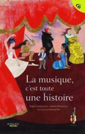 La musique, c'est toute une histoire... - Couverture - Format classique