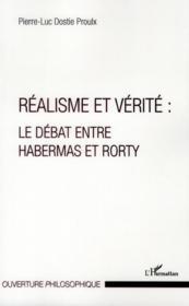 Réalisme et vérité : le débat entre Habermas et Rorty - Couverture - Format classique