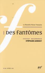 La Nouvelle Revue Francaise N.602 ; Fantômes - Couverture - Format classique