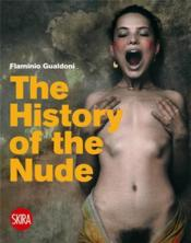 The History Of The Nude /Anglais - Couverture - Format classique