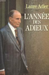 L'Annee Des Adieux. - Couverture - Format classique