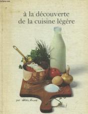 A La Decouverte De La Cuisine Legere - Couverture - Format classique