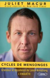 Cycles de mensonges ; grandeur et décadence de Lance Armstrong, l'enquête - Couverture - Format classique