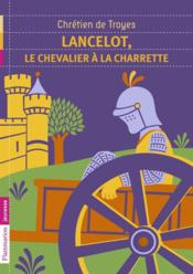 Lancelot, le chevalier à la charette - Couverture - Format classique