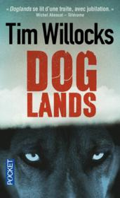 Doglands  - Tim Willocks