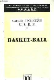 Cahier Technique U.S.E.P. 1 - Basket-Ball - Couverture - Format classique
