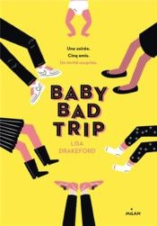 Vente  Baby bad trip  - Lisa Drakeford
