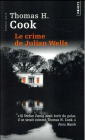 Vente  Le crime de Julian Wells  - Thomas H. Cook