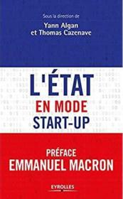 Vente livre :  L'etat en mode start-up  - Algan/Cazenave - Yann Algan