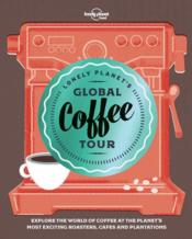 Vente  Lonely planet's global coffee tour (édition 2018)  - Collectif Lonely Planet
