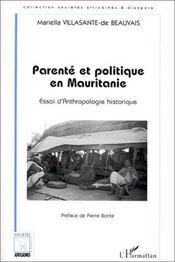Parenté et politique en Mauritanie ; essai d'anthropologie historique - Intérieur - Format classique