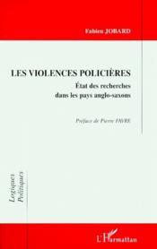 Les violences policières ; état des recherches dans les pays anglo-saxons - Couverture - Format classique