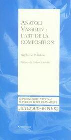 Anatoli Vassiliev, L'Art De La Composition - Intérieur - Format classique