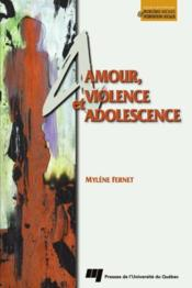 Amour, violence et adolescence - Couverture - Format classique