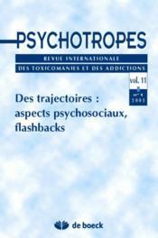 Des trajectoires: aspects psychosociaux, flasbacks - Couverture - Format classique
